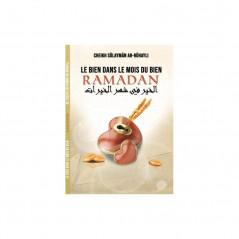 Le bien dans le mois du bien Ramadan, de Cheikh Sûlaymân ar-Rûhayli