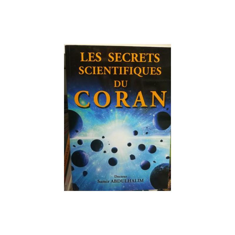 Les secrets scientifiques du Coran, de Dr Samir Abduhalim