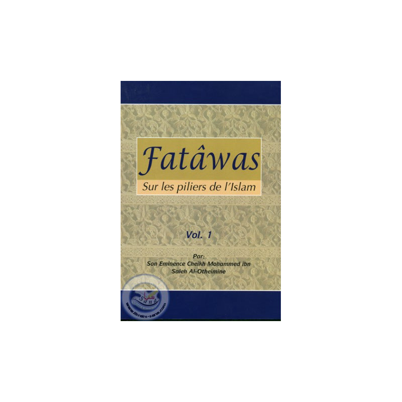 Fatawas sur les piliers de l'Islam (2 Volumes) sur Librairie Sana