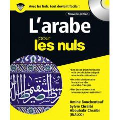 L'ARABE POUR LES NULS, NOUVELLE EDITION 2018 - A. BOUCHENTOUF, S. CHRAIBI, C. ABOUBAKR, R. TENNANT