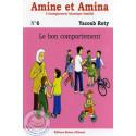 Amine et Amina 6 - le bon comportement sur Librairie Sana