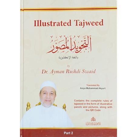 Illustrated Tajweed (English - Arabic)  Ayman Sweïd in 2 volumes