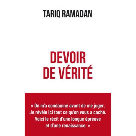 Devoir de vérité d'après Tariq Ramadan