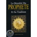 La moralité du Prophète et Sa Tradition sur Librairie Sana