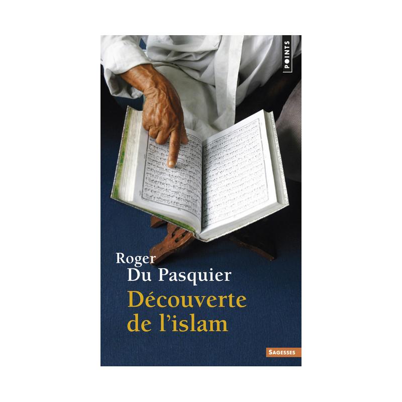 Découverte de l'Islam d'après Roger Du Pasquier