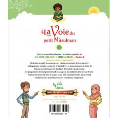 La voie du petit Musulman (2), Nouvelle édition revue et augmentée