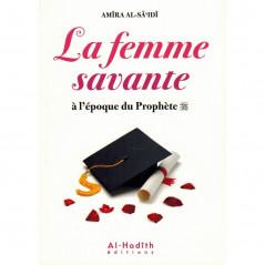La Femme savante à l'époque du Prophète (saw), de Amîra Al-Sâ'îdî