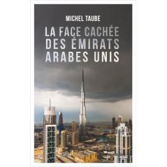 La face cachée des Émirats arabes unis, de Michel Taube