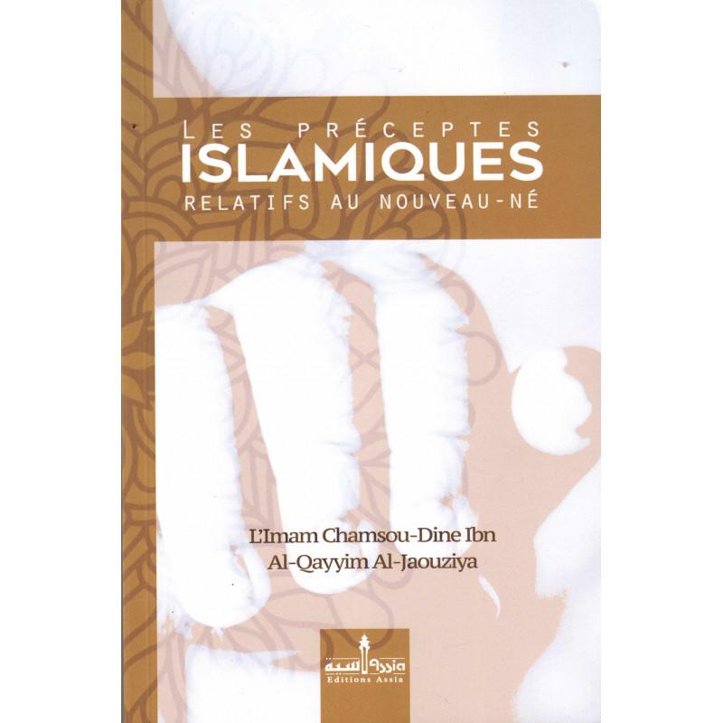 Les préceptes islamiques relatifs au nouveau-né, de l'imam Chamsou-Din Ibn Al-Qayyim Al-Jaouziya (Édition revue et corrigée)