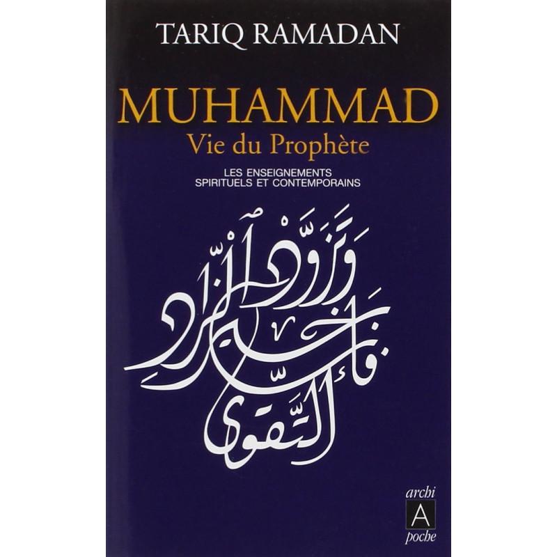 Muhammad, vie du Prophète (poche) - Tariq Ramadan
