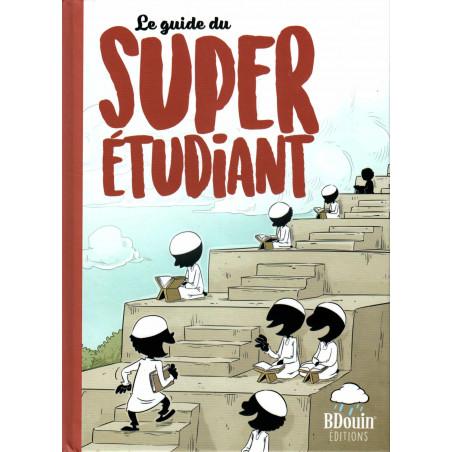 Le Guide du Super Etudiant, de l'équipe du Muslim Show, Éditions BDouin