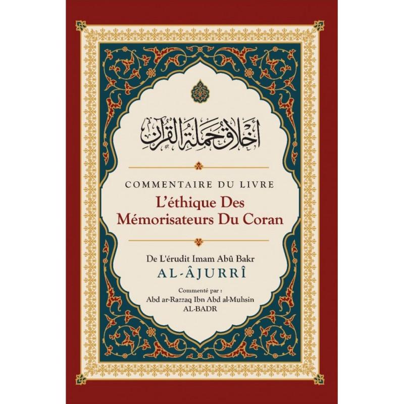 Commentaire du livre L'éthique des Mémorisateurs du Coran