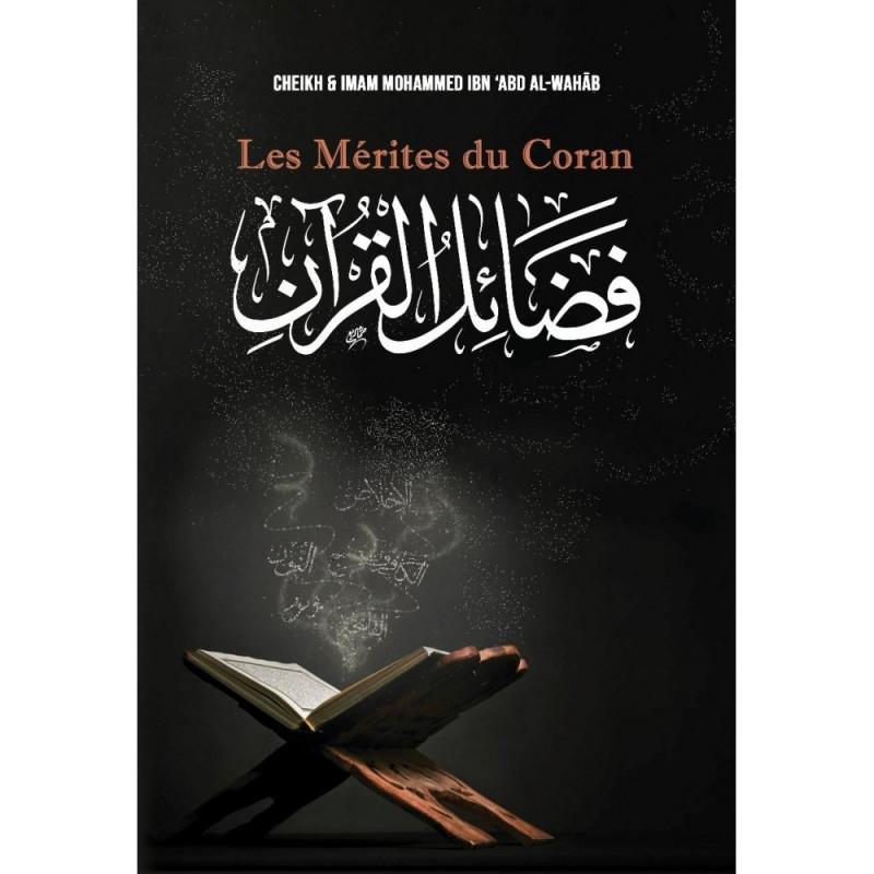 Les Mérites du Coran, de Mohammed Ibn 'Abd Al-Wahâb -  فضائل القرآن