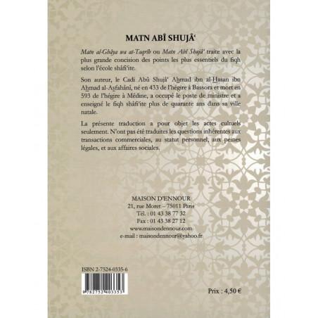 "Matn Abî Shujâ' ""Al-Ghâya wa At-Taqrîb"" :Traité des actes cultuels selon l'école Shâfi'ite"