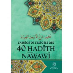 L'abrégé de l'exégèse des 40 Hadîths Nawawi