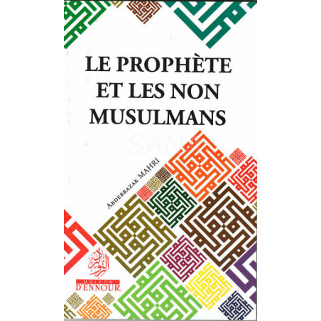 Le prophète et les non musulmans, de Abderrazak Mahri