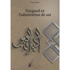 L'orgueil et l'admiration de soi, Collection Spiritualité Musulmane (1), Lyess Chacal (Poche)