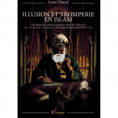 Illusion et tromperie en Islam, de Lyess Chacal