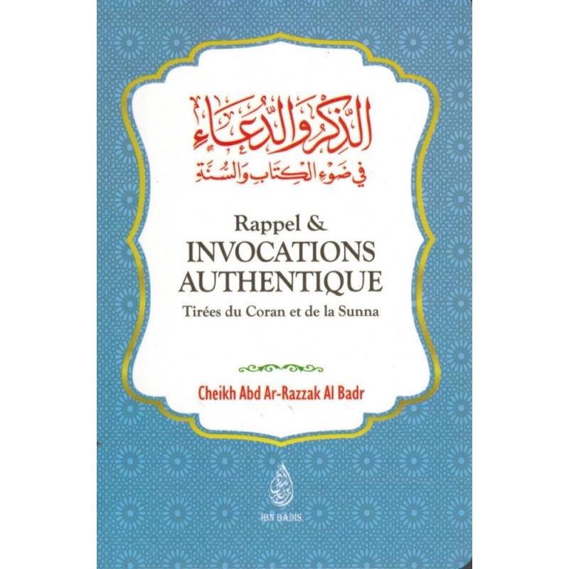 Rappel & Invocations Authentique - Tirées du Coran et de la Sunna, de Abd Ar-Razzaq Al-Badr (Format de poche)