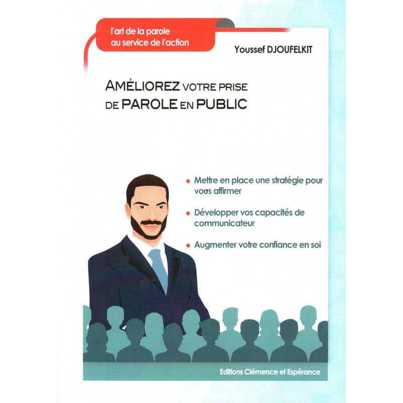 Améliorez votre prise de parole en public, de Youssef Djoufelkit