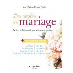 Les règles du mariage: Le livre indispensable pour réussir son mariage, de 'Amr 'Abd al-Mun'im Salîm (3ème édition)