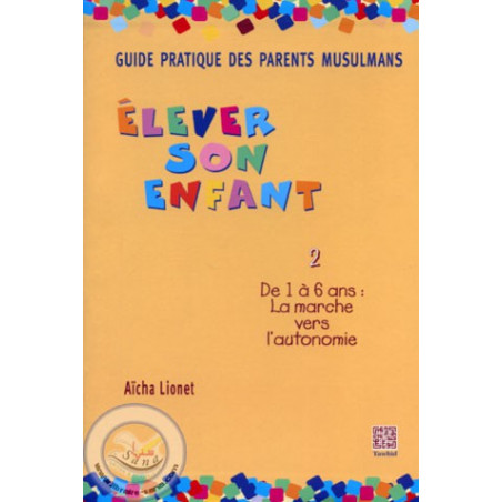 Guide pratique des parents musulmans 2