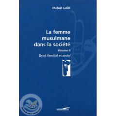 La femme musulmane dans la société vol 2 sur Librairie Sana