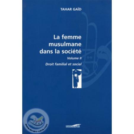 La femme musulmane dans la société vol 2