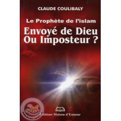 Le Prophète de l'Islam Envoyé de Dieu ou Imposteur?