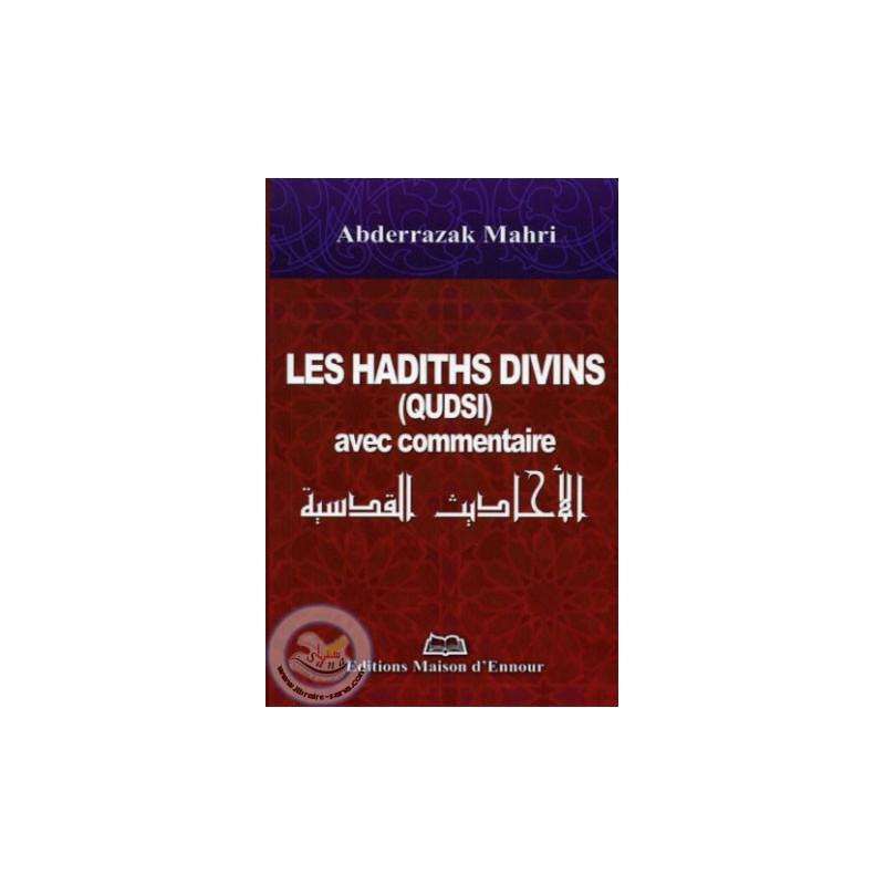Les hadiths divins (qudsi) avec commentaire sur Librairie Sana
