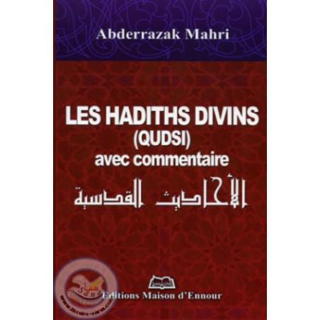 Les hadiths divins (qudsi) avec commentaire