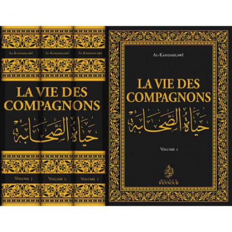 La vie des Compagnons, de Al-Kandahlawî (3 volumes)