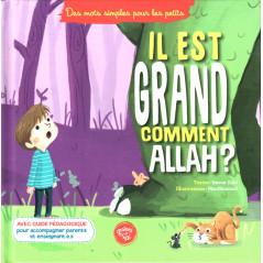 Il est grand comment Allah ?