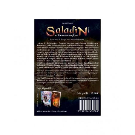 Saladin et l'anneau magique (Tome 3): Remonter le Temps, Rencontrer l'Histoire , de Lyess Chacal