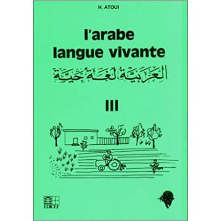 L'arabe langue vivante d'après Hassan Atoui T3