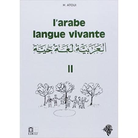 L'arabe langue vivante d'après Hassan Atoui T2
