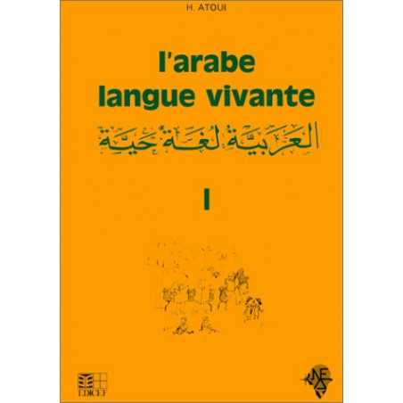 L'arabe langue vivante d'après Hassan Atoui T1