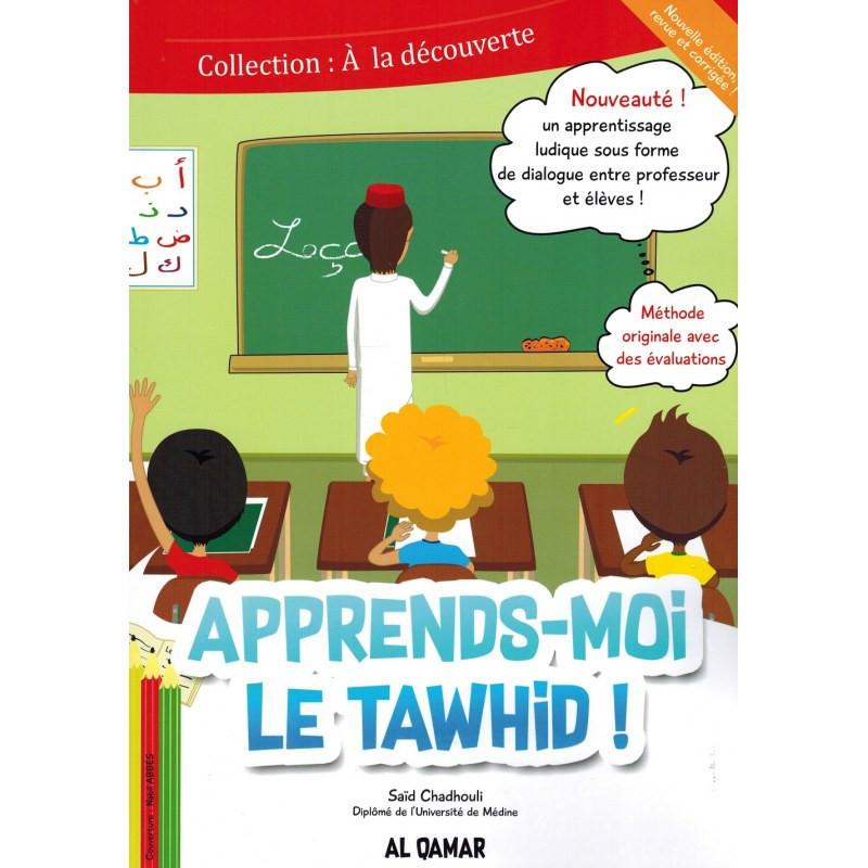"""Apprends-moi le Tawhid!, de Said Chadhouli, Collection """"À la découverte"""""""
