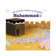 Ma première histoire du Prophète Muhammad (ﷺ) - Osratouna