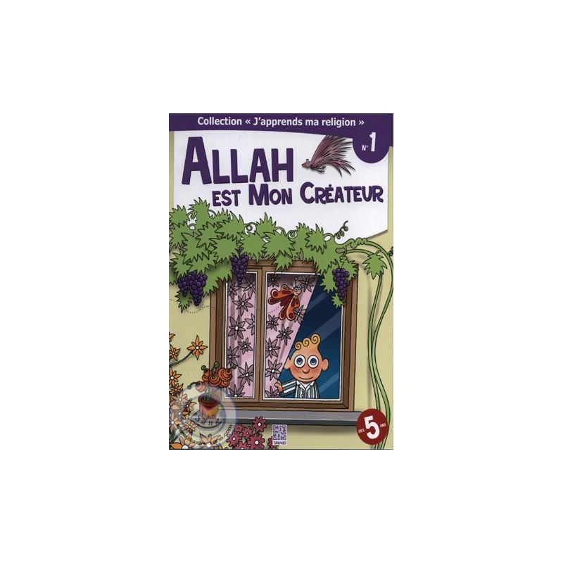 Allah est mon Créateur sur Librairie Sana