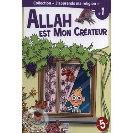 Allah est mon Créateur - éd tawhid