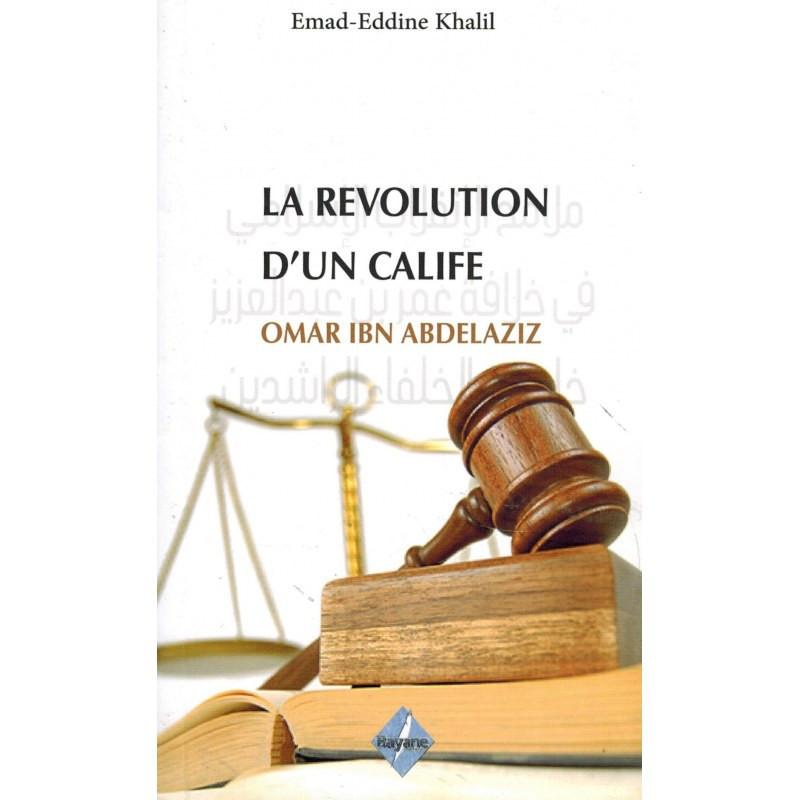 La Révolution d'un Calife : Omar Ibn Abd Al Aziz, de Emad-Eddine Khalil