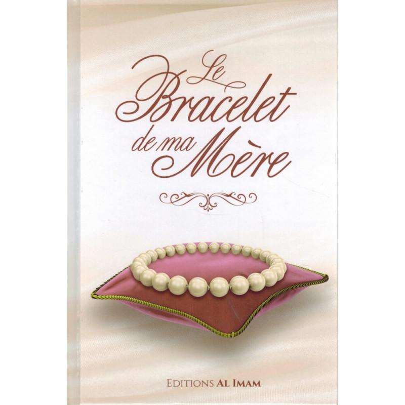 Le Bracelet de ma Mère, de Alî Ibn Jâbir Al-Fayfî