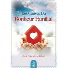 Les Causes du Bonheur Familial, de Cheikh Sûlaymân Ar-Rûhayli