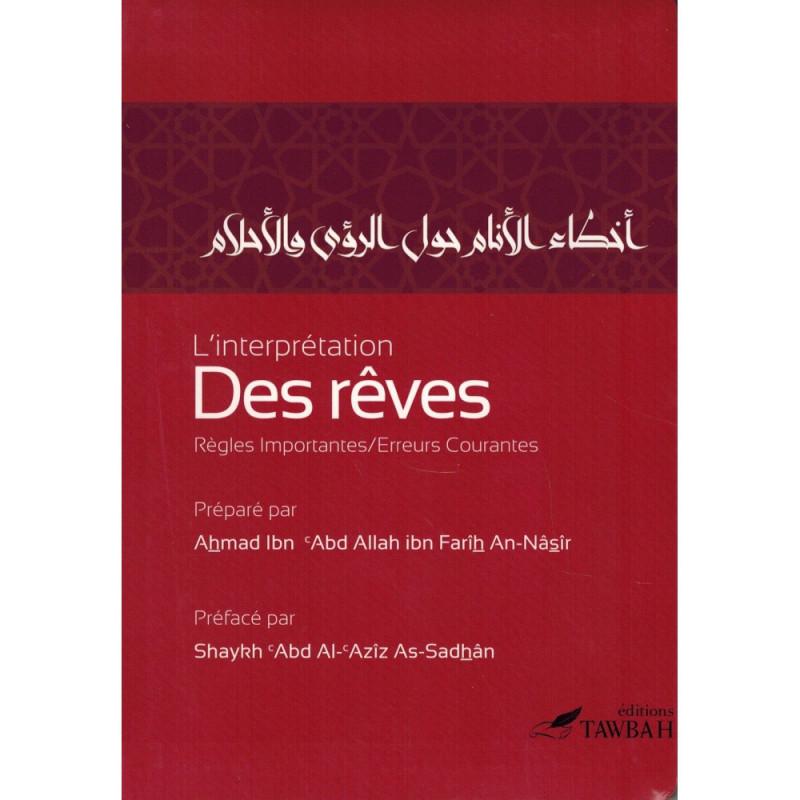 Linterprétation des rêves: Règles importantes / Erreurs courantes, de Ahmad An-Nâsîr