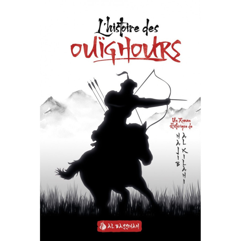 L'histoire des Ouïghours,de Najîb al-Kilânî (Roman)