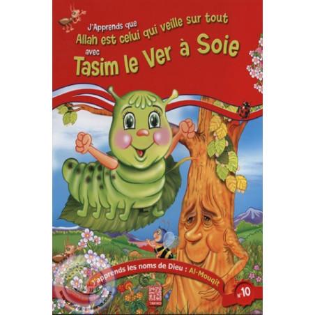 Tasim le Ver à Soie