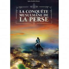 La conquête musulmane de la perse, de  Agha Ibrahim Akram