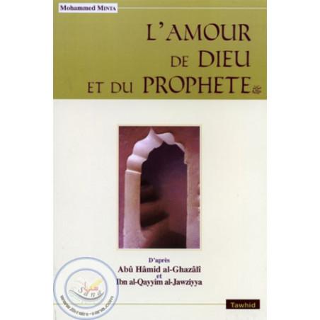 L'amour de Dieu et du Prophète
