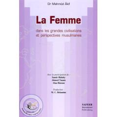 La femme dans les grandes civilisations et perspectives musulmanes sur Librairie Sana